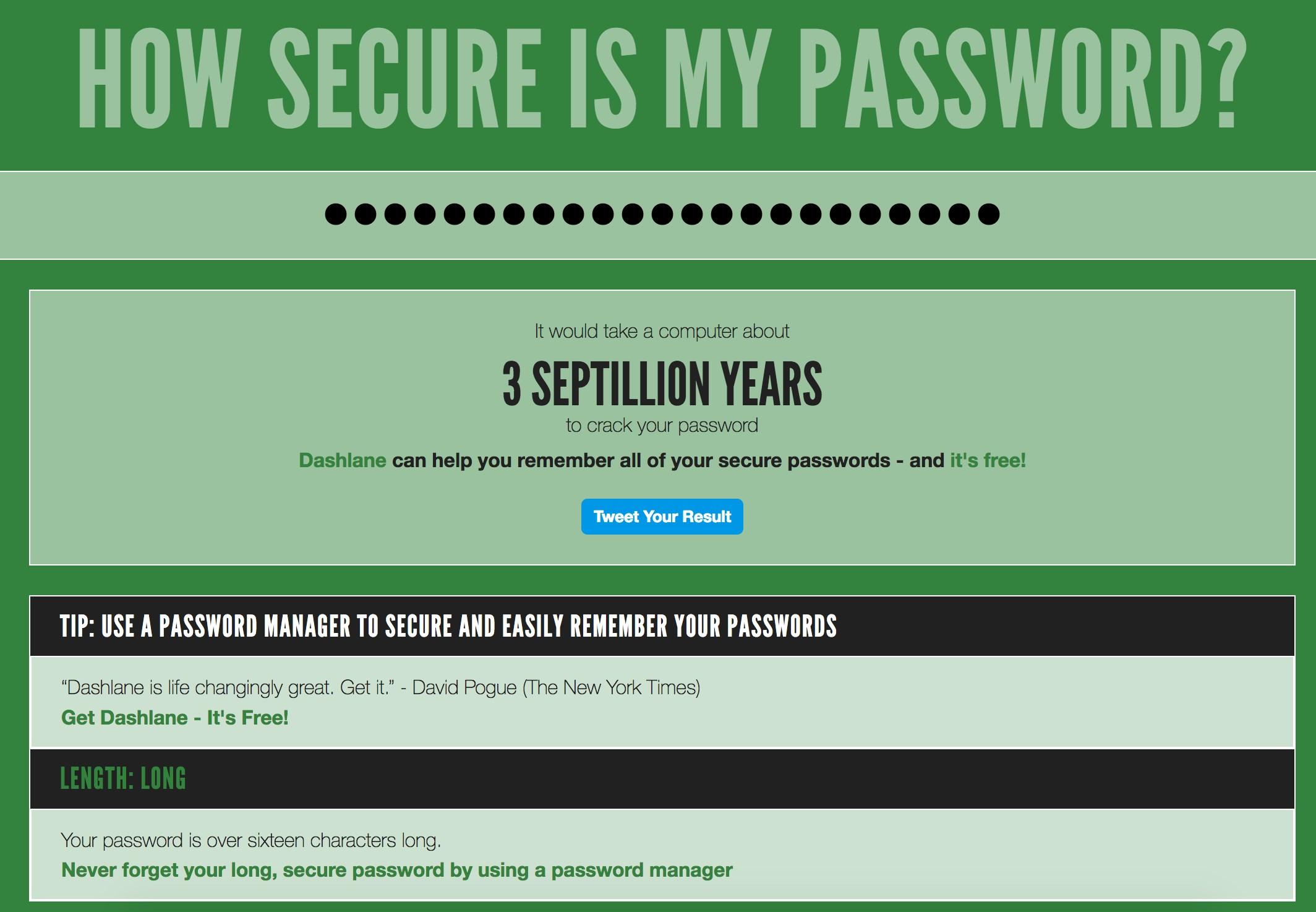 На сайте How Secure is My Password можно проверить надежность своего пароля